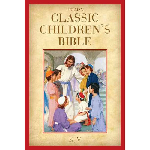 Holman Classic Children's Bible: King James Version