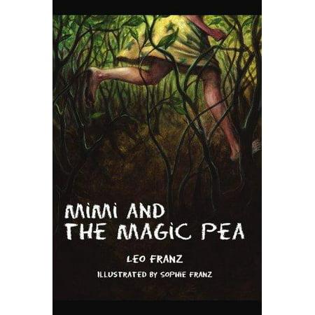 Mimi And The Magic Pea