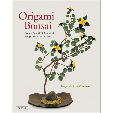 Origami Bonsai : Create Beautiful Botanical Sculptures from Paper: Origami Book with 14 Beautiful Projects and Instructional DVD Video