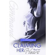 Claiming Her Heart - eBook