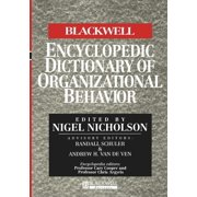Blackwell Encyclopedia of Management: BWEncy Dict Organiz Behavior P (Paperback)