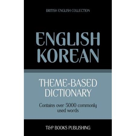 Theme-Based Dictionary British English-Korean - 5000