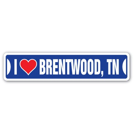 I LOVE BRENTWOOD, TENNESSEE Street Sign tn city state us wall road décor gift - Party City In Knoxville Tn