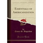 Essentials of Americanization