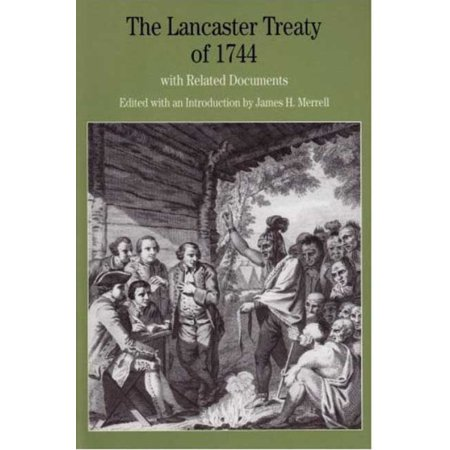 The Lancaster Treaty Of 1744  With Related Documents