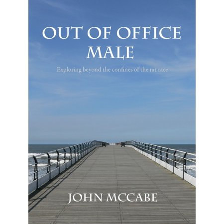 Out Of Office Male: Exploring beyond the confines of the rat race -