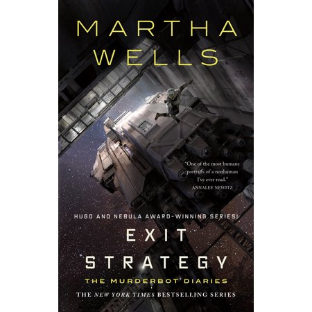 Murderbot Diaries: Exit Strategy: The Murderbot Diaries (Hardcover) - Low Limit Strategy