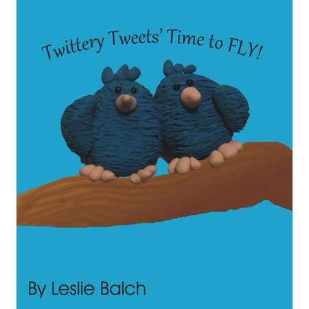 Twittery Tweets, Time to Fly - eBook (Best Time To Fly To Alaska)
