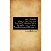 Medicina de Quadrupedibus : An Early Me. Version with Introduction, Notes, Translation and Glossary