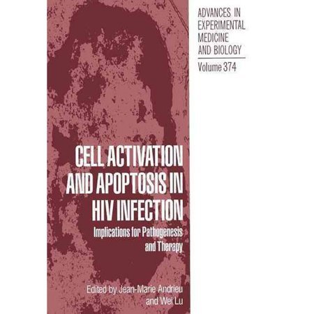 Cell Activation And Apoptosis In Hiv Infection  Implications For Pathogenesis And Therapy