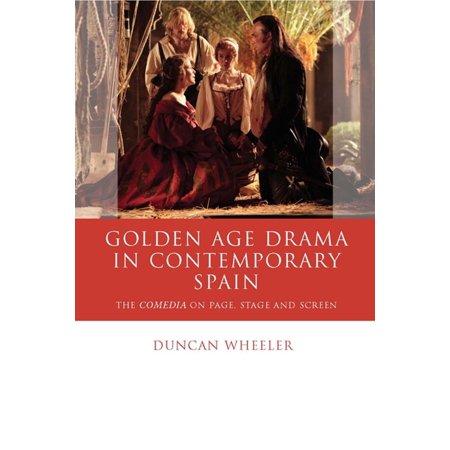 Golden Age Drama in Contemporary Spain - eBook