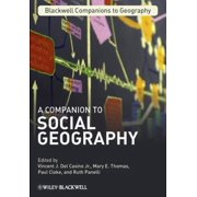 Wiley-Blackwell Companions to Geography: A Companion to Social Geography (Hardcover)