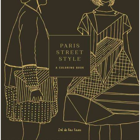 paris street style a coloring book - Paris Coloring Book