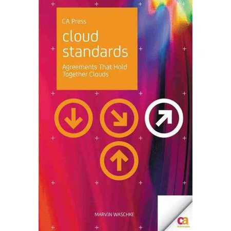 Cloud Standards  Agreements That Hold Together Clouds