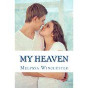 My Heaven : Holding on to Heaven