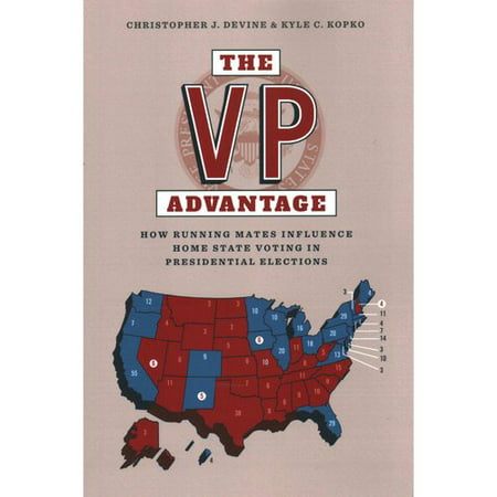 The Vp Advantage  How Running Mates Influence Home State Voting In Presidential Elections
