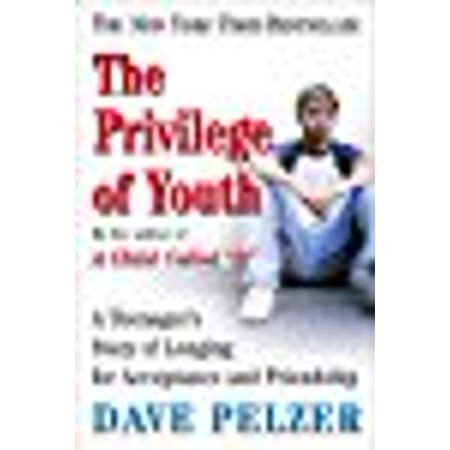 The Privilege Of Youth  A Teenagers Story