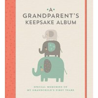 A Grandparent's Keepsake Album (Hardcover)