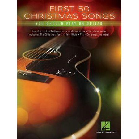 First 50 Christmas Songs You Should Play on Guitar - eBook ()