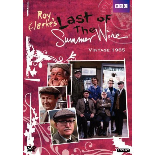 Last Of The Summer Wine: Vintage 1985
