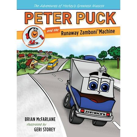 - Peter Puck and the Runaway Zamboni Machine