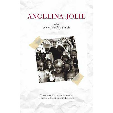 Angelina Jolies  Notes From My Travels