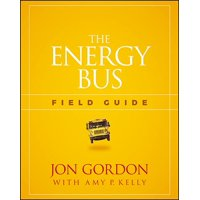 The Energy Bus Field Guide (Paperback)
