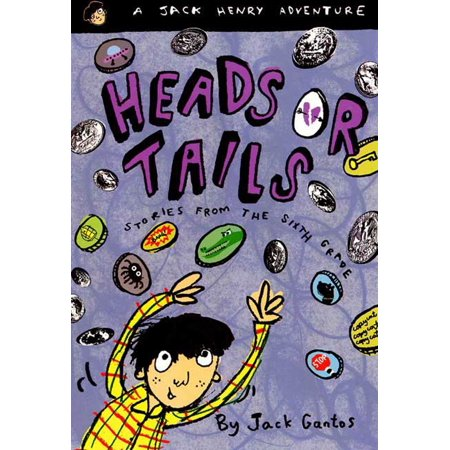 Heads or Tails : Stories from the Sixth Grade - Sixth Grade Halloween Games