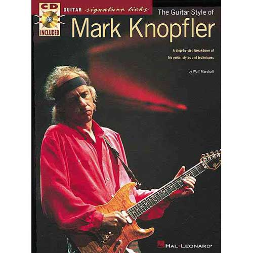 The Guitar Style of Mark Knopfler: A Step-By-Step Breakdown of His Guitar Styles and Techniques