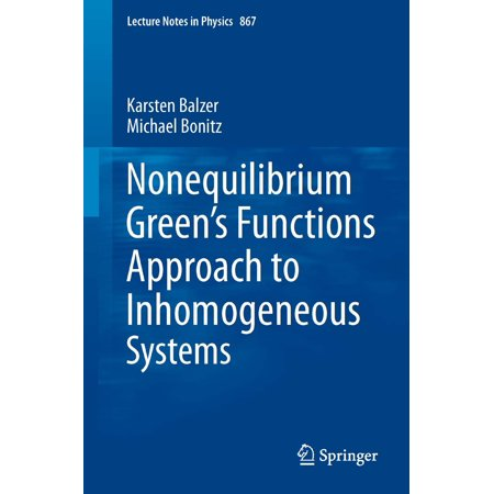 Nonequilibrium Green's Functions Approach to Inhomogeneous Systems - eBook - Non Equilibrium Systems