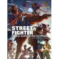 Street Fighter World Warrior Encyclopedia - Arcade Edition Hc (Hardcover)