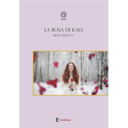 La rosa di Kaia - eBook