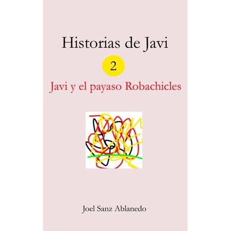 Historias de Javi: Javi y el payaso Robachicles - eBook - Disfraz De Payaso Malo Halloween