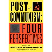 Post-Communism : Four Perspectives
