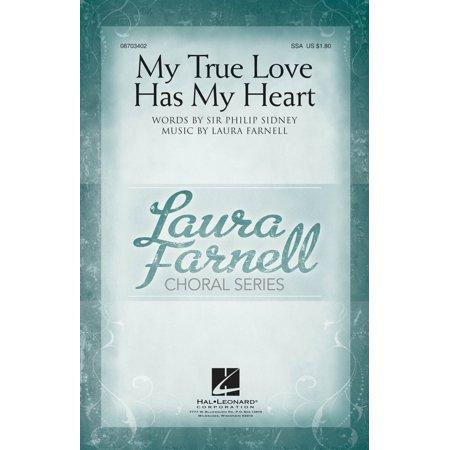 Hal Leonard My True Love Has My Heart SSA composed by Laura Farnell