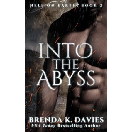 Into The Abyss Hell On Earth Book 2 Ebook Walmart