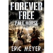 Pale Horse (Forever Free Book 6) - eBook
