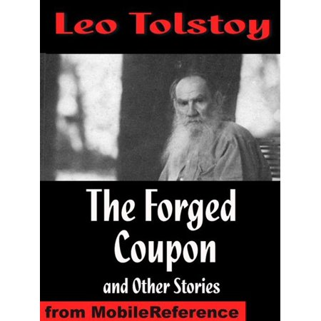 The Forged Coupon And Other Stories: Includes After The Dance, Alyosha The Pot, My Dream, There Are No Guilty People & The Young Tsar (Mobi Classics) - eBook](Post Coupons)