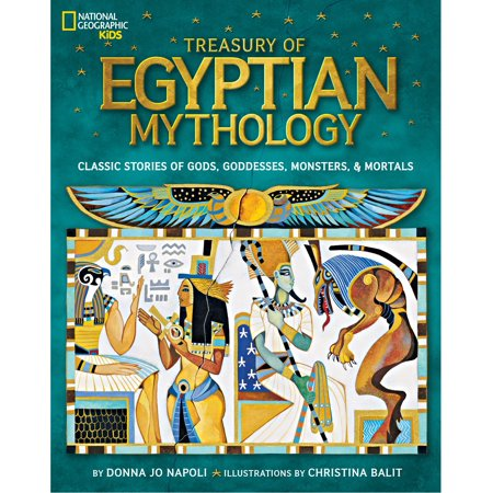 Treasury of Egyptian Mythology : Classic Stories of Gods, Goddesses, Monsters & Mortals](List Of Egyptian Gods And Goddesses)