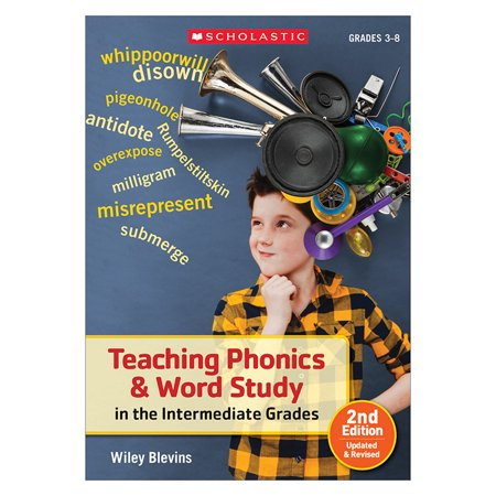 Teaching Phonics   Word Study In The Intermediate Grades  Grades 3 8