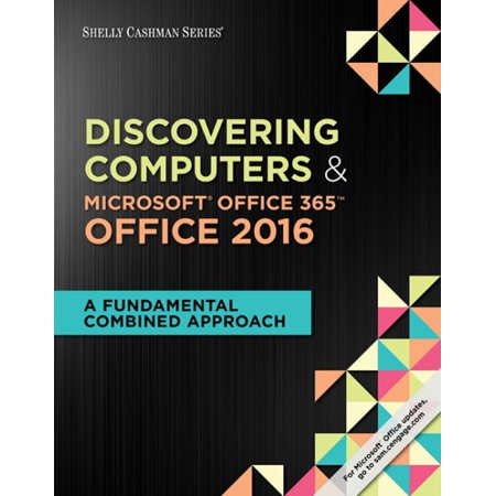 Discovering Computers   Microsoft Office 365   Office 2016