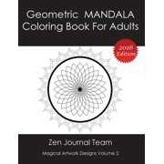 Geometric Mandala Coloring Book For Adults: Meditation, Relaxation & Color Therapy Books For Grown-Ups (Paperback)