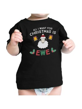 All I Want For Christmas Is Ewe Baby Black Shirt