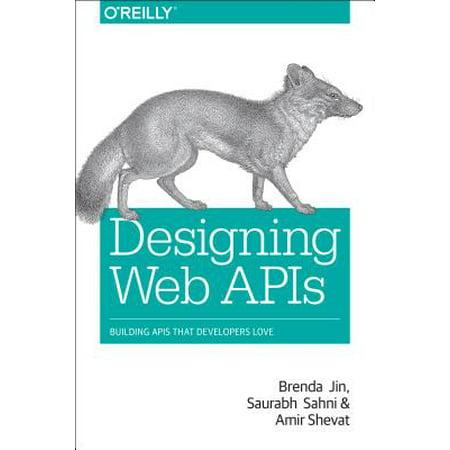 Designing Web APIs : Building APIs That Developers