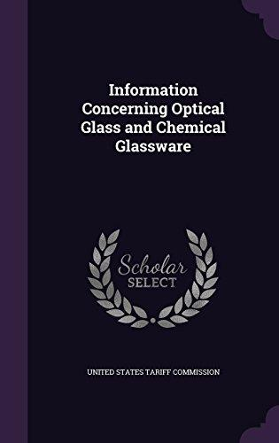 Information Concerning Optical Glass and Chemical Glassware by