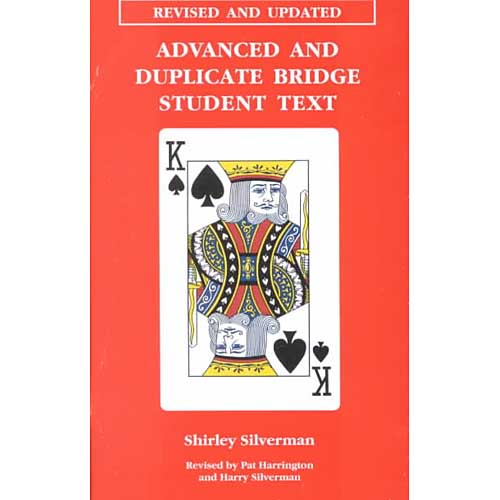 Advanced and Duplicate Bridge: Student Text