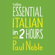 Essential Italian in 2 hours with Paul Noble - Audiobook