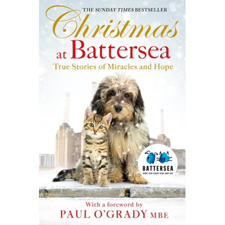 Christmas at Battersea: True Stories of Miracles and Hope - eBook - Battersea Dogs And Cats Halloween