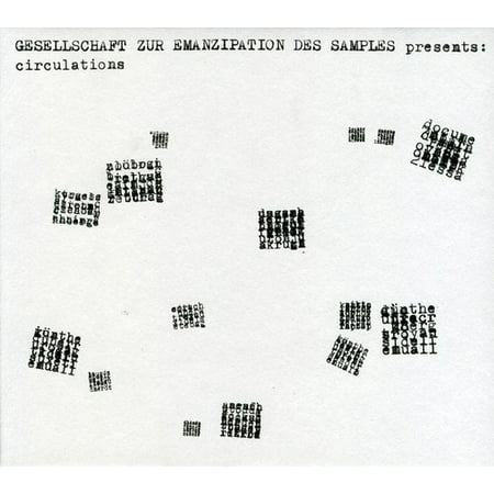 CIRCULATIONS [GESELLSCHAFT ZUR EMANZIPATION DES SAMPLES]