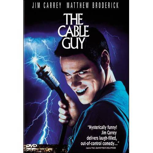 The Cable Guy (Full Frame)